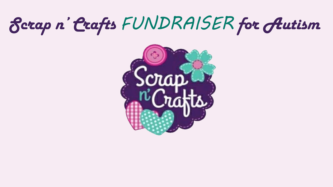 Scrap n' Crafts FUNDRAISER for Autism March 20-22, Route 66 Hotel, Springfield IL,
