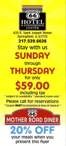 Route 66 Hotel special - Sunday - Thursday weekday hotel special